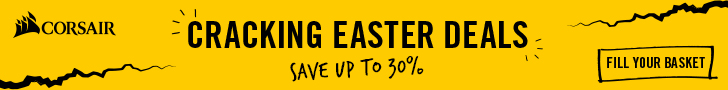 Corsair Cracking Easter Deals